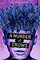 A Murder of Crows (The Storybook Novels)