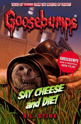 Say Cheese And Die! (Goosebump...