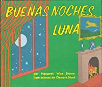 Buenas noches, Luna: Goodnight Moon Board Book (Spanish edition)