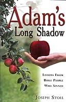 Adam's Long Shadow (Biblical Studies Exegesis)