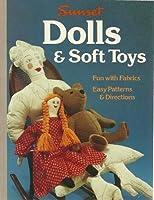 Dolls and Soft Toys (Sunset hobby & craft books)