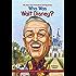 Who Was Walt Disney? (Who Was...?)