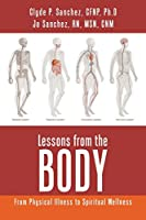 Lessons from the Body: From Physical Illness to Spiritual Wellness
