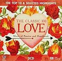 Classic 100: Love Top 10 & Selective Highlights