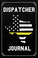 Dispatcher Journal: Texas 911 Dispatcher Journal Blank Lined Notebook