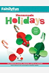FamilyFun Homemade Holidays: 150 Festive Crafts, Recipes, Gifts & Parties Paperback