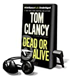 Dead or Alive [With Earbuds] (Playaway Adult Fiction)