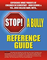 Stop a Bully Reference Guide