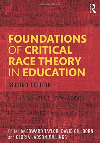 Download Foundations of Critical Race Theory in Education (Critical Educator) 113881945X