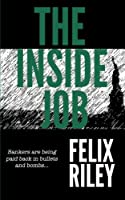 The Inside Job [並行輸入品]