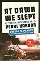 At Dawn We Slept: The Untold Story of Pearl Harbor by Gordon W. Prange(1982-12-01)
