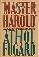 MASTER HAROLD&THE BOYS