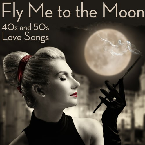 amazon music ヴァリアス アーティストのfly me to the moon 40s and