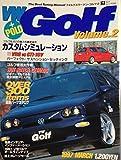 VW Golf volume.2―フォルクスワーゲン・ゴルフ (エイムック 29)