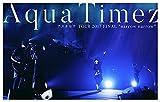 "Aqua Timez アスナロウ TOUR 2017 FINAL""narrow narrow"