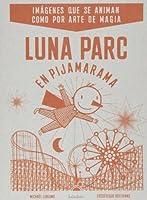 Luna Park en pijamarama