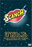 Return!すかんち'06 returns!? 平成18年のSCANCH'N ROLL SHOW? [DVD]