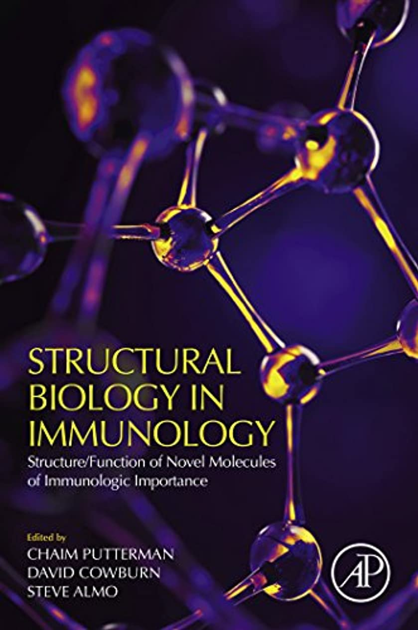 リア王寝る肝Structural Biology in Immunology: Structure/Function of Novel Molecules of Immunologic Importance (English Edition)