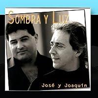 Sombra Y Luz- Jose y Joaqu?n by Sombra Y Luz