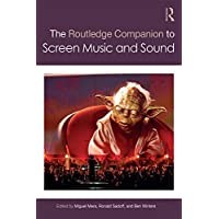 The Routledge Companion to Screen Music and Sound (Routledge Music Companions) (English Edition)
