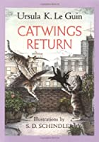 Catwings Return by Ursula K. Le Guin(2003-05-01)
