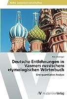 Deutsche Entlehnungen in Vasmers Russischem Etymologischen Worterbuch
