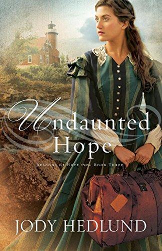 Download Undaunted Hope (Beacons of Hope) 0764212397
