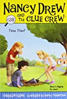 Time Thief (28) (Nancy Drew and the Clue Crew)