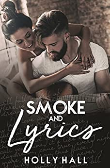 Smoke and Lyrics by [Hall, Holly]