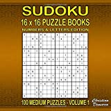 Sudoku Puzzle Books 16 x 16  Numbers & Letters - 100 Medium Puzzles Volume 1: large 8.5 x 8.5 inch Book Layout – 100 16 x 16 Sudoku Puzzles for Adults (Sudoku Puzzle Books 16 x 16 - 100 Medium Puzzles)