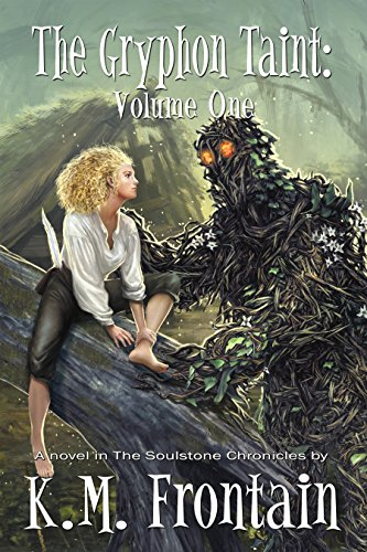 The Gryphon Taint: Volume One (The Soulstone Chronicles Book 4) (English Edition)