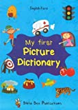 My First Picture Dictionary: English-Farsi with Over 1000 Words 2017