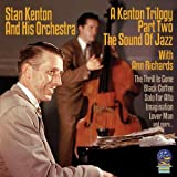 A Kenton Trilogy: Part II The Sound Of Jazz