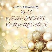Das Weihnachtsversprechen: Ungekuerzte Lesung. Bonus MP3-CD im DAISY-Format