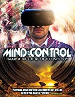 Mind Control: HAARP & The Future Of Technology [並行輸入品]