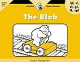 The Blob (Itty-Bitty Phonics...
