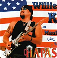 Willie K Live at Hapas by Willie K (Willie Kalikimaka) (2001-04-24)
