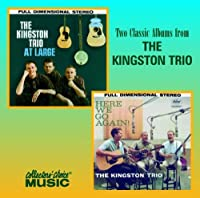 Kingston Trio at Large: Here We Go Again