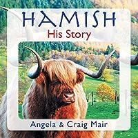 Hamish - His Story