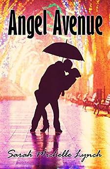 Angel Avenue by [Lynch, Sarah Michelle]