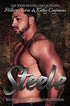Steele (The Elite Forces Book 4) by [Coopmans, Kathy, Storm, Hilary]