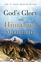 God's Glory on Himalaya Mountains