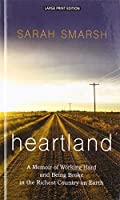 Heartland: A Memoir of Working Hard and Being Broke in the Richest Country on Earth (Thorndike Press Large Print Biographies and Memoirs)