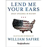Lend Me Your Ears: Great Speeches in History (English Edition)