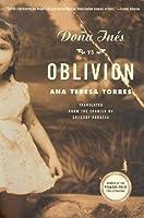 Doña Inés vs. Oblivion: A Novel