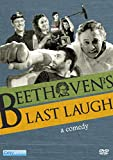Beethoven's Last Laugh [DVD]