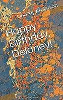 Happy Birthday, Delaney! (Making It Count)