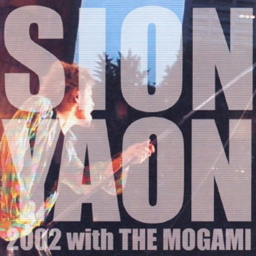 Sion-Yaon 2002 With The Mogami