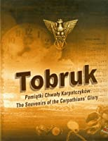 Tobruk Pamiatki Chwaly Karpatczykow