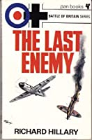 The Last Enemy (Battle of Britain series)